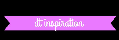 Dt inspiration